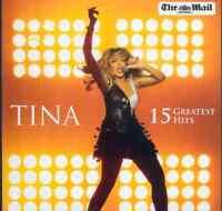 TINA TURNER: 15 GREATEST HITS - PROMO CD/THE BEST, GOLDENEYE, PRIVATE DANCER ETC