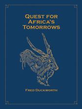 Fred Duckworth QUEST AFRICA TOMORROWS African Big Game Hunting Ethiopia Tanzania