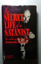 The Secret Life of a Satanist - Anton LaVey - Blanche Barton - 1992