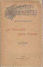 LA FILOSOFIA DELLE PAROLE di Federico Garlanda - linguistica - inizi del '900