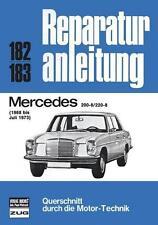 Reparaturanleitung Mercedes /8 W114 200-8 / 220-8 1968-73 @NEU & OVP @