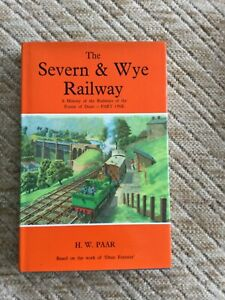 The Severn & Wye Railway. Forest of Dean