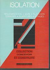 Isolation : Reglementation Murs Planchers Terrasses Ouvertures Vitrages. Z008