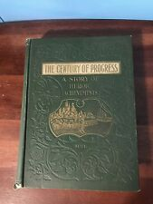 The Century of Progress A Story of Heroic Achievements, JW Buel, 1898, Hardcover
