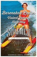 "BARENAKED LADIES /VIOLENT FEMMES ""LAST SUMMER ON EARTH 2015"" CONCERT TOUR POSTER"