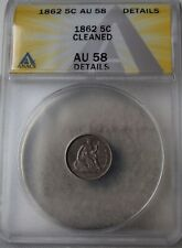 """1862 Liberty Seated Half Dime """"ANACS AU58 Cleaned"""" *Free SH After 1st Item*"""