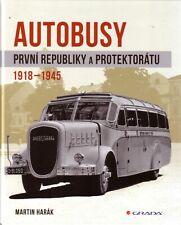 Book - Czech Buses 1918 1945 - Autobusy Prvni Republiky - Praga Skoda Tatra