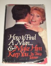 How to find a man ... & make him keep you