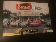 Beaut Utes Allan M.Nixon 1999 Australiana automotive history