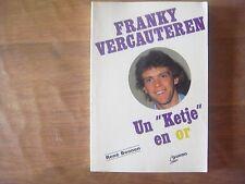 Livre football : FRANKY VERCAUTEREN ( RSCA RSC Anderlecht RKC Genk RWD Molenbeek