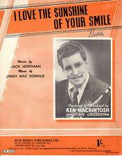 "SHEET MUSIC -  ""I LOVE THE SUNSHINE OF YOUR SMILE"" - KEN MACKINTOSH (1951)"