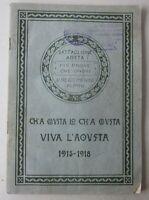1915-18 BATTAGLIONE AOSTA 4° Reggimento Alpini vicende Prima guerra Mondiale