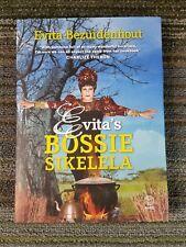 Evita's Bossie Sikelela by Evita Bezuidenhout (Pieter-Dirk Uys) 2012, Hardcover