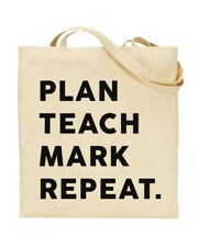 PLAN - TEACH - MARK - REPEAT - Teacher Gift - Tote Bag - Funky NE Ltd ®