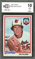 Jim Palmer Card 1978 Topps #160 Baltimore Orioles BGS BCCG 10