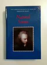 The Cambridge Edition of the Works of Immanuel Kant: Natural Science by Immanuel