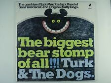 TURK MURPHY & THE SALTY DOGS Biggest Bear Stomp of All - OZ JAZZ LP