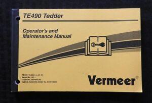 GENUINE VERMEER TR90 TE170 TE250 TE330 TE490 TEDDER OPERATORS MAINTENANCE MANUAL