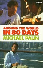 Palin, Michael, Around the World in 80 Days, Very Good, Paperback