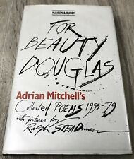 For Beauty Douglas-Adrian Mitchell & Ralph Steadman-Signed By Both-HC