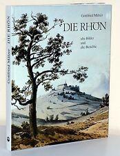 Gottfried Mälzer: DIE RHÖN. Alte Bilder und alte Berichte (Ausg. 1984)