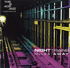 NIGHT TRAINS : MILES AWAY / CD (INSTINCT RECORDS EX-275-2)