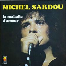 """MICHEL SARDOU """"LA MALADIE D'AMOUR"""" 33T LP"""