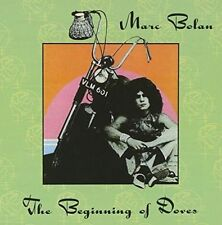 The Beginning of Doves [Expanded] by Marc Bolan (CD, Aug-2013, Castle Music Ltd. (UK))