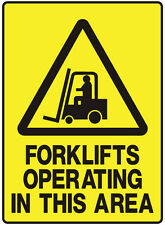 """Safety Sign """"FORKLIFTS OPERATING IN THIS AREA 5mm corflute 300MM X 225MM"""""""
