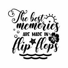 The Best Memories Are Made In Flip Flops Vinyl Sticker Tattoo For Living Room,Wa