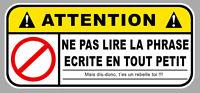 ATTENTION NE PAS LIRE HUMOUR FUN DRIFT JDM AUTOCOLLANT STICKER 12cmX5,5m  AA196