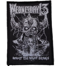Wednesday 13-patch écusson-What the night... 7x10cm