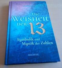 Die Weisheit der 13 Isabella Farkasch