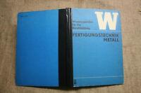 Fachbuch Metall, Umformen, Gießen, Walzen, Pressen, Trennen, Spanen, DDR 1978