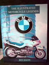 Roy Bacon. THE ILLUSTRATED MOTORCYCLE LEGENDS BMW  ( Sport. Randonnées. Motos