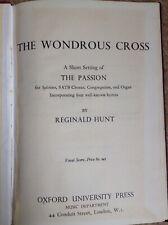 The Wondrous Cross Reginald Hunt The Passion Vocal Score Soloists SATB Chorus...