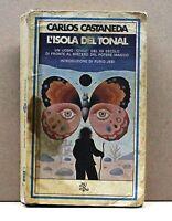 L'ISOLA DEL TONAL - C.Castaneda [libro, Rizzoli, bur, 3° ediz. febbraio 1980]
