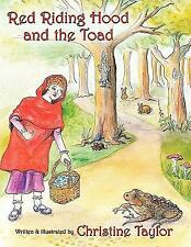 Red Riding Hood and the Toad by Christine Taylor (2009, Hardcover)