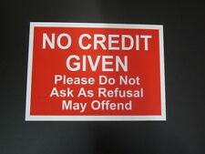 A5 NO CREDIT GIVEN DO NOT ASK Policy Card Plastic
