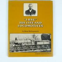 """""""LBSC"""" His Life and Locomotives by Brian Hollingsworth Hardcover Book Croesor"""