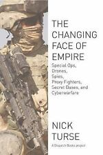 *NEW*  The Changing Face of Empire : Special Ops, Drones, Spies, Proxy Fighters