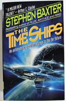 The Time Ships by Stephen M. Baxter 1995 Harper Science Fiction Paperback