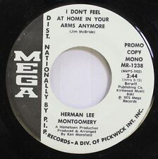 Country Promo 45 Herman Lee Montgomery - I Don'T Feel At Home In Your Arms Anymo
