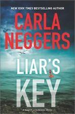 Liar's Key: Sharp & Donovan 7 by Carla Neggers (2016, Hardcover)