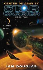 Star Carrier: Center of Gravity Bk. 2 by Ian Douglas (2011, Paperback)