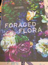 Foraged Flora Gathering Arranging Wild Plants Flowers Year Round Arrangements