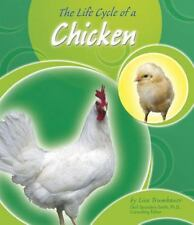 The Life Cycle of a Chicken (Life Cycles)