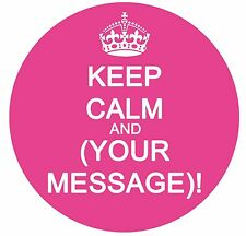 KEEP CALM Edible Cake Image Round Frosting Sheet Topper ANY COLOR OR MESSAGE!