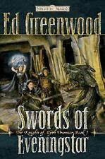 Swords of Eveningstar (Forgotten Realms: The Knights of Myth Drannor, Book 1), E