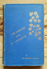 Legends of the St. Lawrence LeMoine, 1898 Quebec French Canada folklore stories